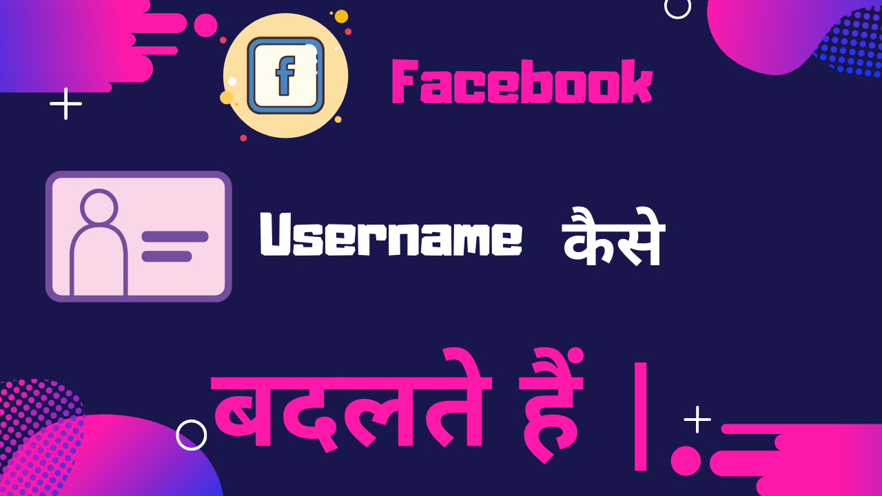 Change username facebook In Hindi Language