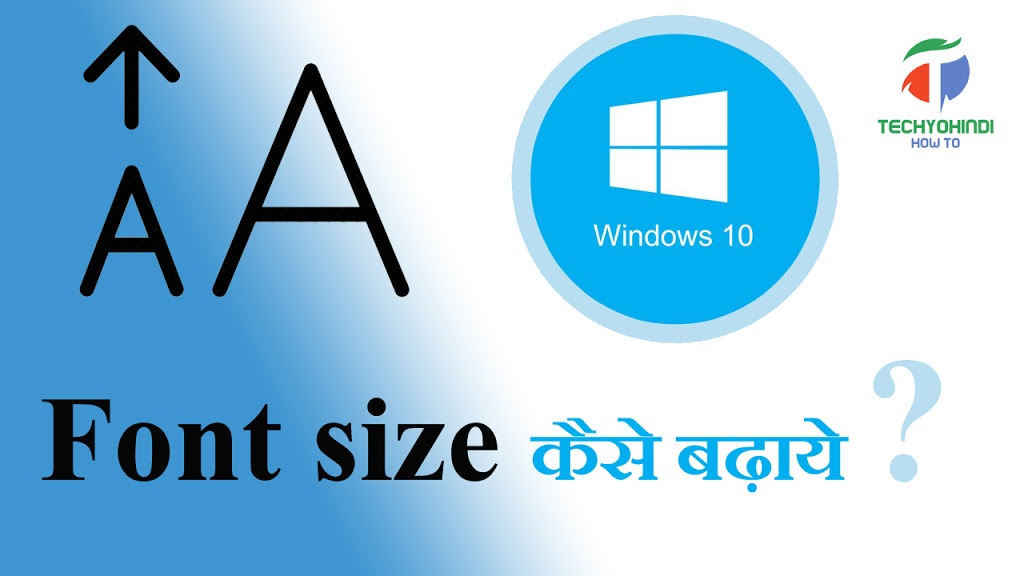 how to change font size in windows 10 4