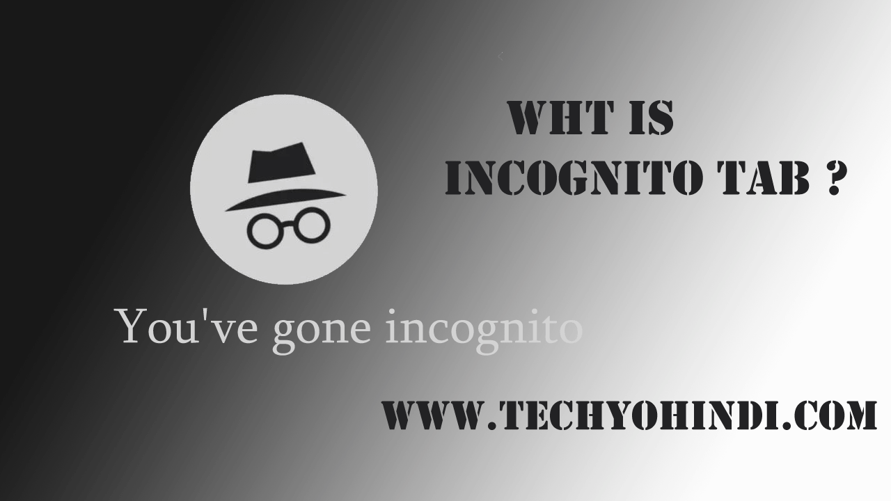 What is incognito tab