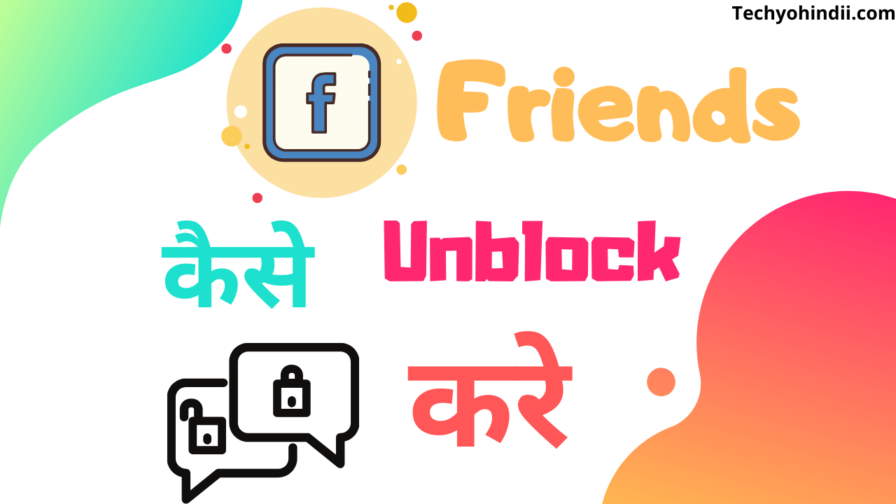 unblock friends on facebook
