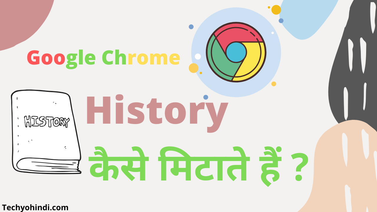 how to delete history on chrome
